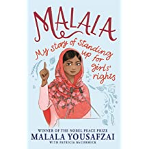Malala Yousafzai My Story of Standing Up for Girls Rights