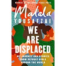 Malala Yousafzai We Are Displaced
