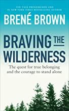 Braving the Wilderness Brené Brown