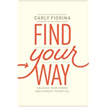 Find Your Way Carly Fiorina