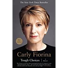 Tough Choices Carly Fiorina