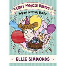 Ellie Simmonds Brilliant Birthday Bakes