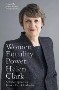 Women, Equality, Power Helen Clark