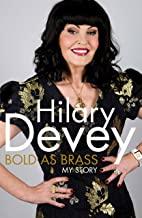 Bold as Brass Hilary Devey