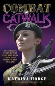Katrina Hodge Combat to Catwalk