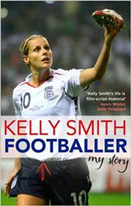 Kelly Smith Footballer My Story