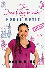 Oona King House Music