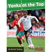 Yanks at the Top Rachel Yankey