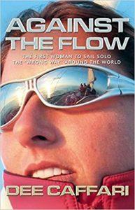 Dee Caffari: Against The Flow