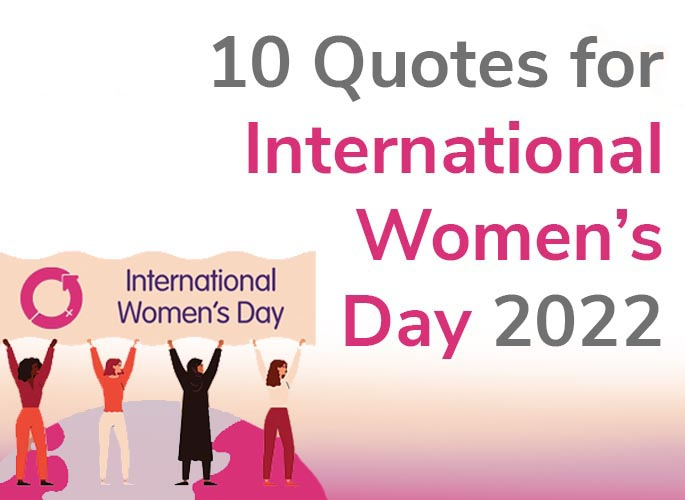 10 Quotes for International Women's Day